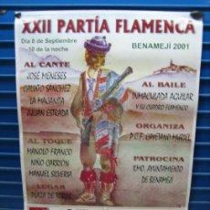 Carteles Espectáculos: ANTIGUO CARTEL DE FLAMENCA. XXII PARTÍA FLAMENCA DE BENAMEJI 2001. M 50X70 CM. Lote 217553708