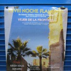 Carteles Espectáculos: CARTEL FLAMENCO. XXVIII NOCHE FLAMENCA DE VEJER DE LA FRONTERA 2000. M 49X68 CM. Lote 218581512