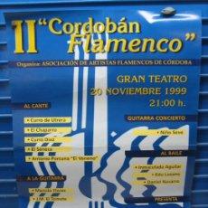 Carteles Espectáculos: CARTEL FLAMENCO. II CORDOBÁN FLAMENCO 1999. M 49X67 CM. Lote 218581716