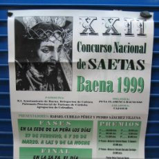Carteles Espectáculos: CARTEL FLAMENCO. XXII CONCURSO NACIONAL DE SAETAS DE BAENA1999. M 45X64 CM. Lote 218582068