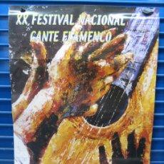 Carteles Espectáculos: CARTEL FLAMENCO. XX FESTIVAL NACIONAL DE CANTE FLAMENCO 1999. M 49X69 CM. Lote 218582605