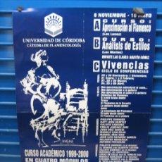 Carteles Espectáculos: CARTEL FLAMENCO. UNIVERSIDAD DE CORDOBA. CURSO DE FLAMENCOLOGIA1999-2000. M 42X61 CM. Lote 218582798