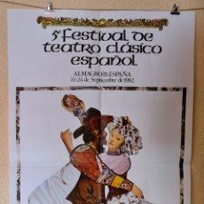 Carteles Espectáculos: CARTEL 5 FESTIVAL TEATRO CLASICO ESPAÑOL ALMAGRO (CIUDAD REAL) SEPTIEMBRE 1982 ORIGINAL TOMAS ADRIAN. Lote 219846063