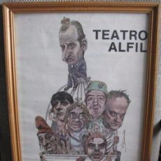 Carteles Espectáculos: CARTEL DE TEATRO, TRANSICION ESPAÑOLA, LOCOS POR LA DEMOCRACIA, TEATRO ALFIL. Lote 221340755