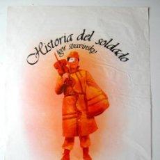Carteles Espectáculos: CARTEL ORIGINAL TEATRO / 1980 / KARRAKA / HISTORIA DEL SOLDADO / IGOR STRAVINSKY / 44X65 CM. Lote 221397967