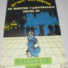 Carteles Espectáculos: ANTIGUO CARTEL, POSTER DISCOTECA BATAPLAN 1º ANIVERSARIO, 1980, SAN SEBASTIAN. Lote 221605331