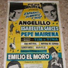 Affissi Spettacoli: 1969 CARTEL DE ANGELILLO PEPE MAIRENA ESPAÑA FLAMENCO Y OLE ISABELITA GARCES EMILIO EL MORO IMPERIO. Lote 221808747