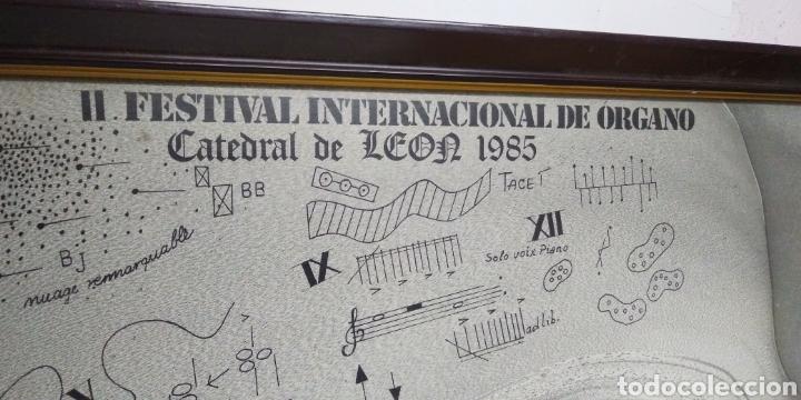 CARTEL ORIGINAL II FESTIVAL INTERNACIONAL DE ORGANO CATEDRAL DE LEON 1985 , DEDICADO Y FIRMADO (Coleccionismo - Carteles Gran Formato - Carteles Circo, Magia y Espectáculos)