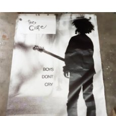 Carteles Espectáculos: CARTEL O POSTER ORIGINAL DEL CONCIERTO O DISCO DE THE CURE BOYS DON´T CRY. Lote 222258887