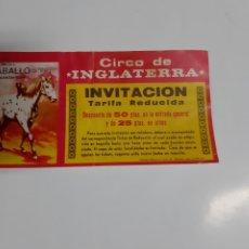 Carteles Espectáculos: ANTIGUA ENTRADA DE CIRCO. CIRCO DE INGLATERRA. Lote 223141328