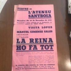 Carteles Espectáculos: CARTELL FUNCIÓ LA REINA HO FA TOT, 1935 ATENEU SANTBOIA SANT BOI DE LLOBREGAT.. Lote 223437781