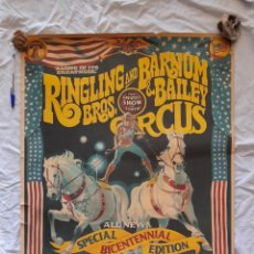 Carteles Espectáculos: CARTEL DE CIRCO, RINGLING BROS AND BARNUM BAILEY CIRCUS. Lote 223905616