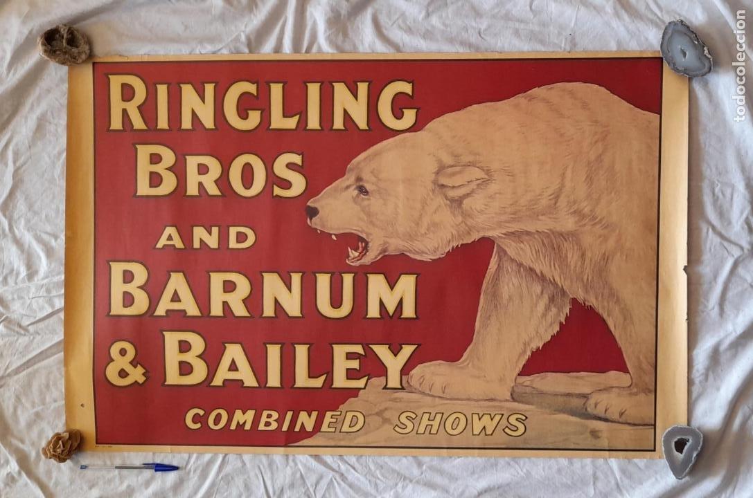 CARTEL ORIGINAL CIRCO, RINGLING BROS AND BARNUM BAILEY CIRCUS (Coleccionismo - Carteles Gran Formato - Carteles Circo, Magia y Espectáculos)