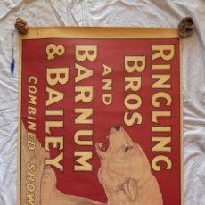 Carteles Espectáculos: CARTEL ORIGINAL CIRCO, RINGLING BROS AND BARNUM BAILEY CIRCUS. Lote 223905628