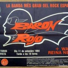 Carteles Espectáculos: CARTEL AFICHE DE BARON ROJO LA BANDA MÉS GRAN DEL ROCK ESPANYOL 11 SETEMBRE 1984. Lote 224384392