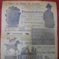 Carteles Espectáculos: 1925 CARTEL DE EL CIRCO PLAZA DE TOROS DE GANDIA VALENCIA FRANSKOKO'S SAHLA'S PAYASOS CABALLO. Lote 226613534