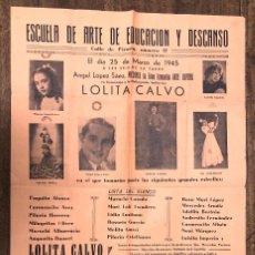 Carteles Espectáculos: CARTEL ESCUELA DE ARTE, EDUCACION Y DESCANSO. MADRID. COMPAÑIA ARTE JUVENIL ANGEL LOPEZ SAEZ. 1945. Lote 226980590