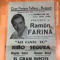 Affissi Spettacoli: CARTEL GRAN PARQUE FALLERO BURJASOT 1958 RAMON FARINA.ASI CANTO YO.NIÑO SEGURA.FINITA DE BLASCO 1. Lote 232306565