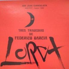 Carteles Espectáculos: FEDERICO GARCÍA LORCA. LA CASA DE BERNARDA ALBA. LA BARRAQUILLA JAPÓN. CMU SAN JUAN EVANGELISTA 1989. Lote 233391400