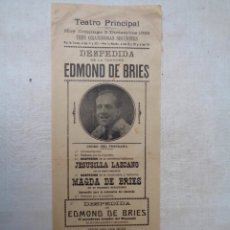 Carteles Espectáculos: DESPEDIDA DE LA TOURNEE DE EDMOND DE BRIES.TEATRO PRINCIPAL.CADIZ.251. Lote 234367220