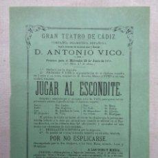 Carteles Espectáculos: GRAN TEATRO DE CADIZ.DON ANTONIO VICO.JUGAR AL ESCONDITE.-250. Lote 234373990