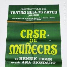 Carteles Espectáculos: CARTEL DE LA OBRA CASA DE MUÑECAS. TEATRO DE BELLAS ARTES MADRID. TDKP23H. Lote 236343225