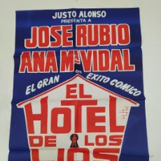 Carteles Espectáculos: CARTEL DE LA OBRA EL HOTEL DE LOS LIOS. JOSE RUBIO. ANA Mª VIDAL. RAY COONEY. TDKP23G. Lote 236415655