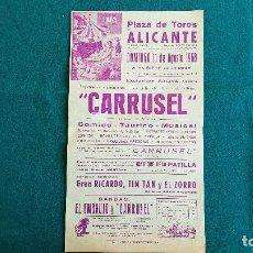Carteles Espectáculos: CARTEL PLAZA TOROS DE ALICANTE (1968) CARRUSEL Y EL EMBRUJO, GRAN RICARDO TIN-TAN, ZORRO... - RW. Lote 245060725