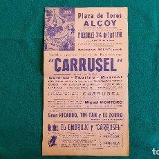 Carteles Espectáculos: CARTEL PLAZA TOROS DE ALCOY (1968) CARRUSEL Y EL EMBRUJO, GRAN RICARDO TIN-TAN, ZORRO... - RW. Lote 245062145