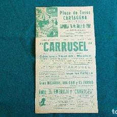 Carteles Espectáculos: CARTEL PLAZA TOROS DE CARTAGENA (1968) CARRUSEL, GRAN RICARDO, TIN-TAN, EL ZORRO - RW. Lote 245064255