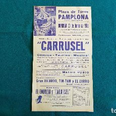 Carteles Espectáculos: CARTEL PLAZA TOROS DE PAMPLONA (1968) CARRUSEL, GRAN RICARDO, TIN-TAN, EL ZORRO - RW. Lote 245065300