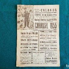 Carteles Espectáculos: CARTEL PLAZA TOROS DE CALANDA (1955) LLAPISERA, BOXEO MUSICAL, EL CAMISERO... - RW. Lote 245153980