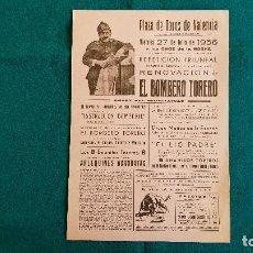 Carteles Espectáculos: CARTEL PLAZA TOROS DE VALENCIA (1956) EL BOMBERO TORERO Y LOS 8 ENANITOS, ARLEQUINES ACROBATAS - RW. Lote 245154180