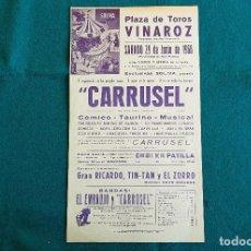 Carteles Espectáculos: CARTEL PLAZA TOROS DE VINAROZ (1968) CARRUSEL Y EL EMBRUJO, GRAN RICARDO, TIN-TAN Y EL ZORRO - RW. Lote 245154680
