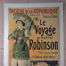 Carteles Espectáculos: C. RAMPIN. THÉÂTRE DE LA RÉPUBLIQUE. LE VOYAGE DE MISTRESS ROBINSON. LITOGRÁFICO. ENTELADO.. Lote 251700140