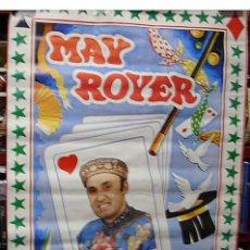 Carteles Espectáculos: MAY ROGER MAGO INTERNACIONAL EL FAMOSO MAGO DE VALENCIA, 1977- IMPORTANTE LEER TODO. Lote 251901490