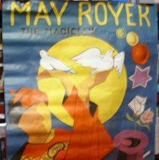 Carteles Espectáculos: MAY ROGER THE MAGICIAN-EL FAMOSO MAGO DE VALENCIA,FIRMADO POR ESPADAS SALIDO 1978- LEER TODO. Lote 251902310