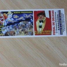 Affiches Spectacles: DOCUMENTO PUBLICITARIO DE CIRCO. GRAN FESTIVAL MUNDIAL. ZARAGOZA. AÑOS 90.. Lote 252591385