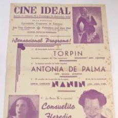 Carteles Espectáculos: ANTIGUO CARTEL 1942 - CINE IDEAL - CONSUELITO HEREDIA ANTONIA DE PALMA NANIN TORPIN ETC - VER FOTOS. Lote 252648760