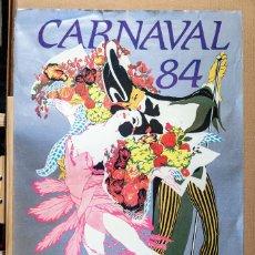 Carteles Espectáculos: CARNAVAL LAS PALMAS DE GRAN CANARIA 1984, CARTEL DE GRAN TAMAÑO. Lote 271878273