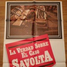 Carteles Espectáculos: CARTEL CINE LA VERDAD SOBRE EL CASO SAVOLTA, 1979, 10 X 70 CM, PLEGADO. Lote 279592413