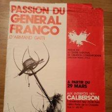 Carteles Espectáculos: CARTEL TEATRO PASSION DU GENERAL FRANCO, NO FECHADO, 60 X 40 CM, PLEGADO. Lote 280012998