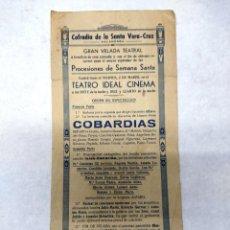 Carteles Espectáculos: ANTIGUO PROGRAMA DE TEATRO IDEAL.COFRADIA VERA-CRUZ CALAHORRA. ACTORES LOCALES.. Lote 287334938