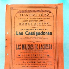 Carteles Espectáculos: TEATRO DIAZ CALAHORRA LA RIOJA.1928.LAS CASTIGADORAS-LAS MUJERES DE LA CUESTA,COMPAÑIA GOMEZ GIMENO.. Lote 287337418