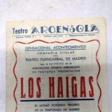 Carteles Espectáculos: TEATRO ARGENSOLA ZARAGOZA 1950.LOS HAIGAS .VER FOTOS. Lote 287340533