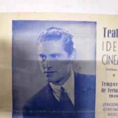 Carteles Espectáculos: TEATRO IDEAL CALAHORRA LA RIOJA FIESTAS DE 1948.ISMAEL MERLO .MI SUEGRA TU SUEGRA SU SUEGRA..VER FOT. Lote 287344688