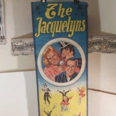 Carteles Espectáculos: CARTEL DE CIRCO THE JACQUELYNS. Lote 289274573