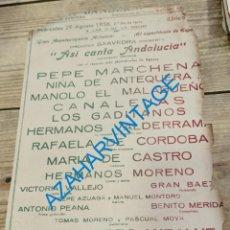 Carteles Espectáculos: 1956, CARTEL FLAMENCO, PEPE MARCHENA, NIÑA DE ANTEQUERA,CANALEJAS, EL MALAGUEÑO,18X28CMS. Lote 289396153
