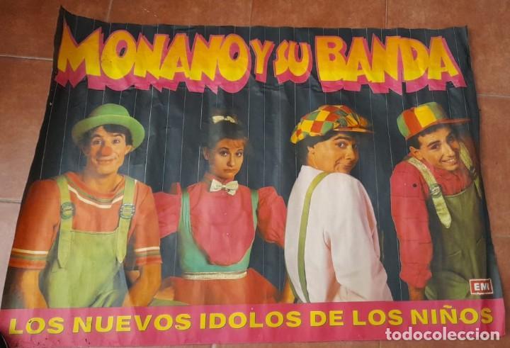 CARTEL DE MONANO Y SU BANDA, LOS NUEVOS ÍDOLOS DE LOS NIÑOS, AÑOS 80 (Coleccionismo - Carteles Gran Formato - Carteles Circo, Magia y Espectáculos)
