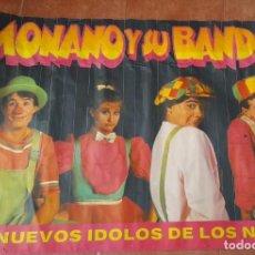 Carteles Espectáculos: CARTEL DE MONANO Y SU BANDA, LOS NUEVOS ÍDOLOS DE LOS NIÑOS, AÑOS 80. Lote 289691663